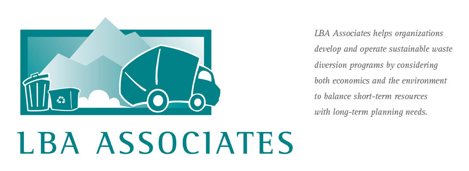 LBA Associates helps organizations develop and operate sustainable waste diversion programs by considering both economics and the environment to balance short-term resources with long-term planning needs.